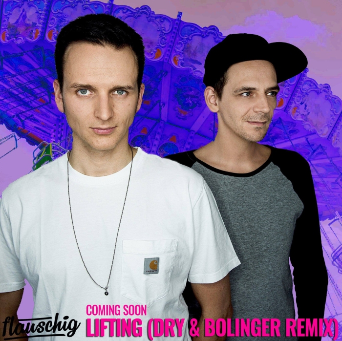 Flauschig - Lifted (Dry & Bolinger Remix)