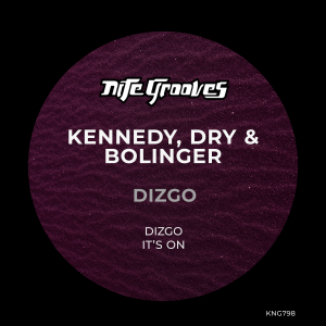 Kennedy, Dry & Bolinger - Dizgo EP