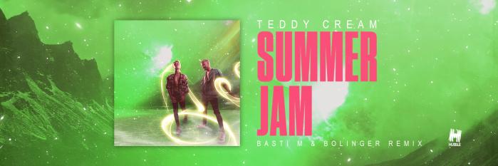 Teddy Cream - Summer Jam (Basti M & Bolinger Remix)