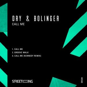 Dry & Bolinger - Call Me EP