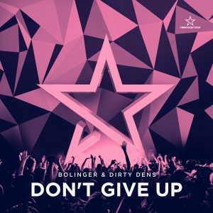 Bolinger, Dirty Dens - Don´t Give Up Cover