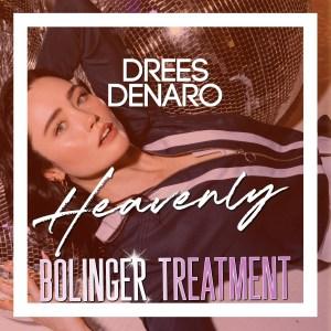 Heavenly (Bolinger Treatment)